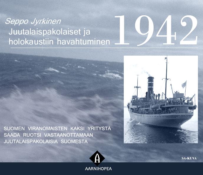 Jyrkinen, Seppo - Juutalaispakolaiset ja Holokaustiin havahtuminen 1942, e-kirja