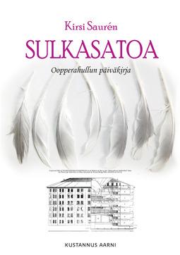 Saurén, Kirsi - Sulkasatoa - Oopperahullun päiväkirja, e-kirja