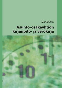 Salin, Marjo - Asunto-osakeyhtiön kirjanpito- ja verokirja, e-kirja