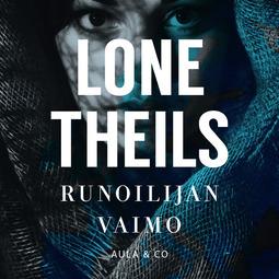 Theils, Lone - Runoilijan vaimo, äänikirja