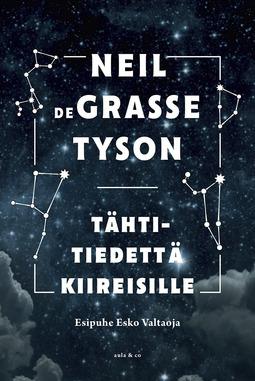 Tyson, Neil deGrasse - Tähtitiedettä kiireisille, e-kirja