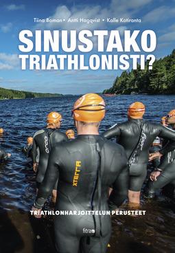 Boman, Tiina - Sinustako triathlonisti?, e-kirja