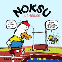 Kunnas, Mikko - Noksu urheilee, äänikirja