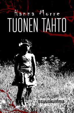 Morre, Hanna - Tuonen tahto, ebook