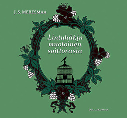 Meresmaa, J.S. - Lintuhäkin muotoinen soittorasia, e-kirja