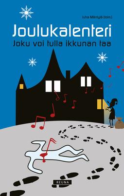 Mäntylä, Juha - Joulukalenteri - Joku voi tulla ikkunan taa, e-kirja