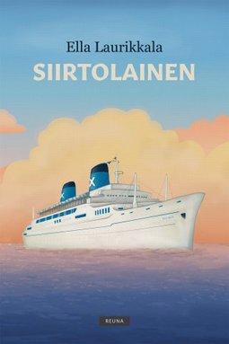 Laurikkala, Ella - Siirtolainen, e-kirja