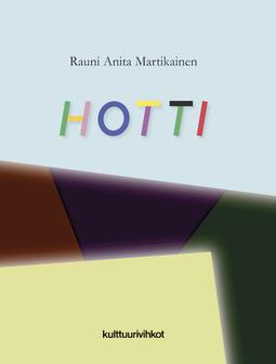 Martikainen, Rauni Anita - Hotti, ebook