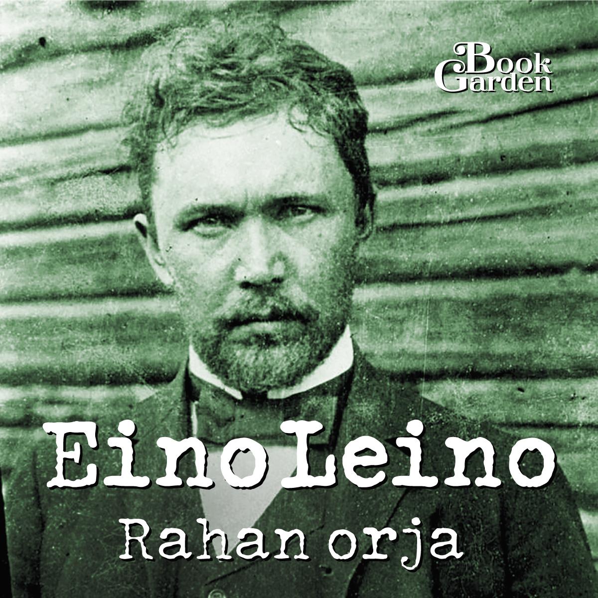 Leino, Eino - Rahan orja, audiobook