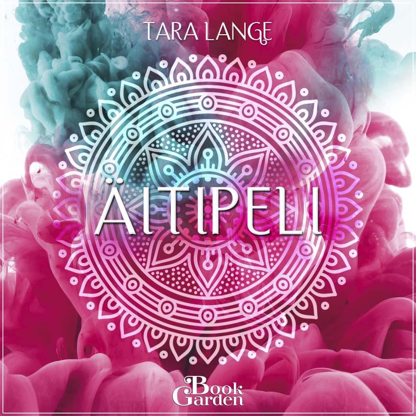 Lange, Tara - Äitipeli, äänikirja
