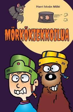Mäki, Harri István - Mörkökiekkoilua, ebook