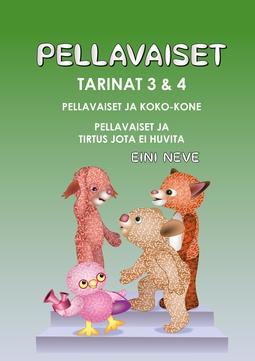 Neve, Eini - Pellavaiset, Tarinat 3 & 4, e-kirja