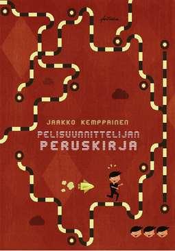 Kemppainen, Jaakko - Pelisuunnittelijan peruskirja, e-kirja