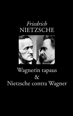 Nietzsche, Friedrich - Wagnerin tapaus: Musikantin ongelma, e-kirja