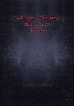 Karvonen, Aleksi - Whispers Through the Veil of Being, ebook