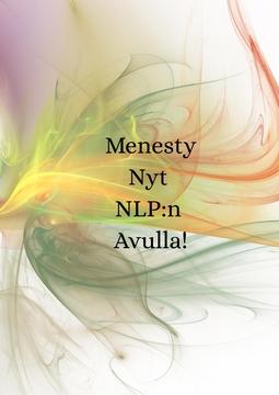 Vallenius, Toni - Menesty Nyt NLP:n Avulla!, e-kirja