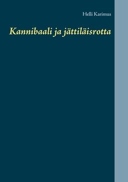 Karimus, Helli - Kannibaali ja jättiläisrotta, e-kirja