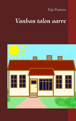 Paatero, Eija - Vanhan talon aarre, e-kirja