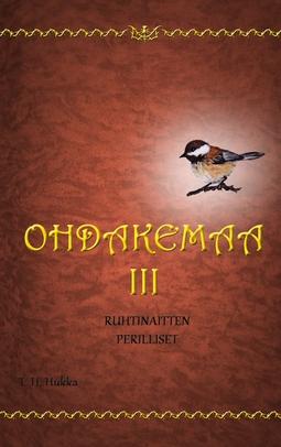 Hukka, T. H. - Ohdakemaa 3: Ruhtinaitten perilliset, e-kirja