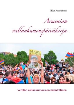 Ronkainen, Ilkka - Armenian vallankumouspäiväkirja: Veretön vallankumous on mahdollinen, e-kirja
