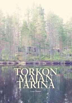 Manner, Leena - Torkon majan tarina, e-kirja