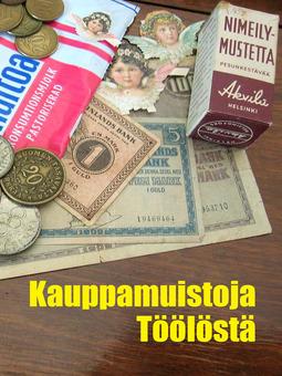 (toim.), Heikki Savola - Kauppamuistoja Töölöstä, e-kirja