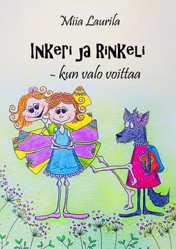 Laurila, Miia - Inkeri ja Rinkeli - kun valo voittaa, e-kirja
