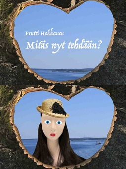 Hokkanen, Pentti - Mitäs nyt tehdään?, e-kirja