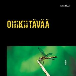 Mölsä, Eija - Ohikiitävää, ebook