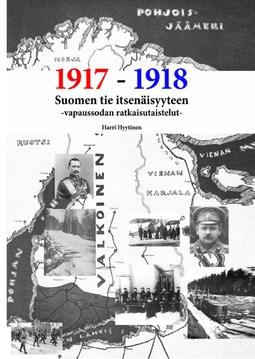 Hyytinen, Harri - Suomen tie itsenäisyyteen: Vapaussodan ratkaisutaistelut, e-kirja
