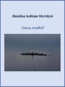 Lindhill, Daisy - Haukka kohtaa Myrskyn: Waldenia 2, e-kirja