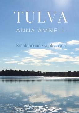 Amnell, Anna - Tulva: Sotalapsuus syrjäkylässä, e-kirja