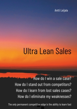 Leijala, Antti - Ultra Lean Sales: The revolution of business growth, ebook