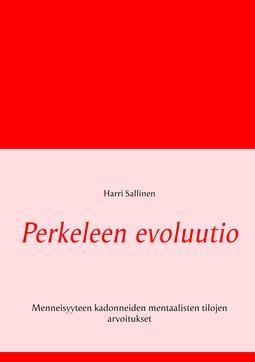 Sallinen, Harri - Perkeleen evoluutio: Menneisyyteen kadonneiden mentaalisten tilojen arvoitukset, e-kirja