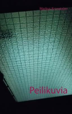 Kronström, Markus - Peilikuvia, e-kirja