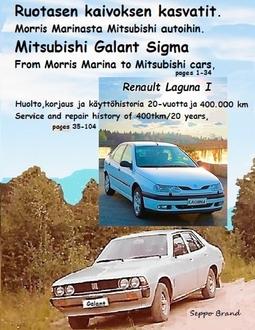 Brand, Seppo - Morris Marinasta Mitsubishi autoihin: Ruotasen kaivoksen kasvatit, e-kirja