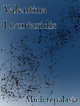 Leontaridis, Valentina - Mielen palasia, e-kirja