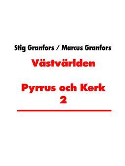 Granfors, Marcus - Västvärlden Pyrrus och Kerk 2, e-bok
