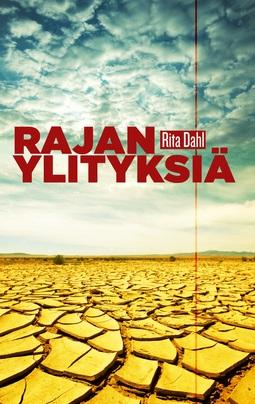 Dahl, Rita - Rajanylityksiä, e-kirja