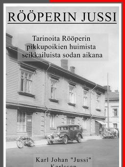 Karlsson, Karl - Rööperin Jussi, ebook