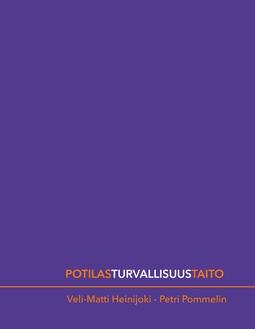 Heinijoki, Veli-Matti - Potilasturvallisuustaito, e-kirja