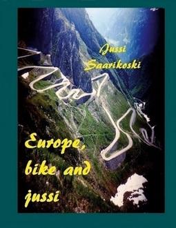 Saarikoski, Jussi - Europe, bike and jussi, e-kirja