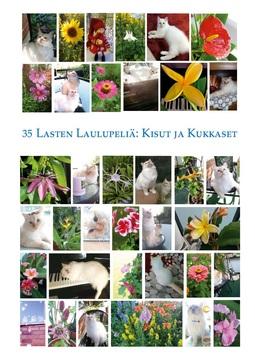 Király, Susanna - 35 lasten laulupeliä: Kisut ja kukkaset, e-bok