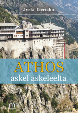 Teeriaho, Jyrki - Athos askel askeleelta, e-kirja