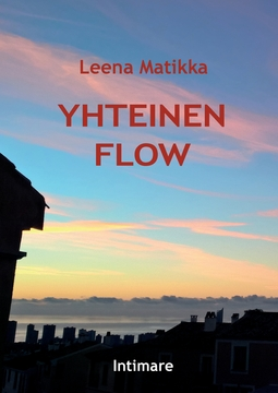Matikka, Leena - Yhteinen flow, e-kirja