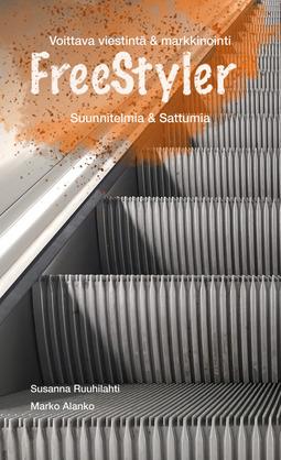 Ruuhilahti, Susanna - FreeStyler (Suunnitelmia & Sattumia): voittava viestintä & markkinointi, äänikirja