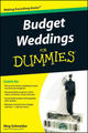 Budget Weddings For Dummies<sup>®</sup>