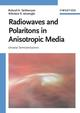Radiowaves and Polaritons in Anisotropic Media: Uniaxial Semiconductors